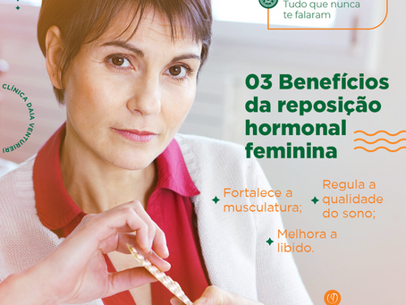 03 Benefícios da reposição hormonal feminina