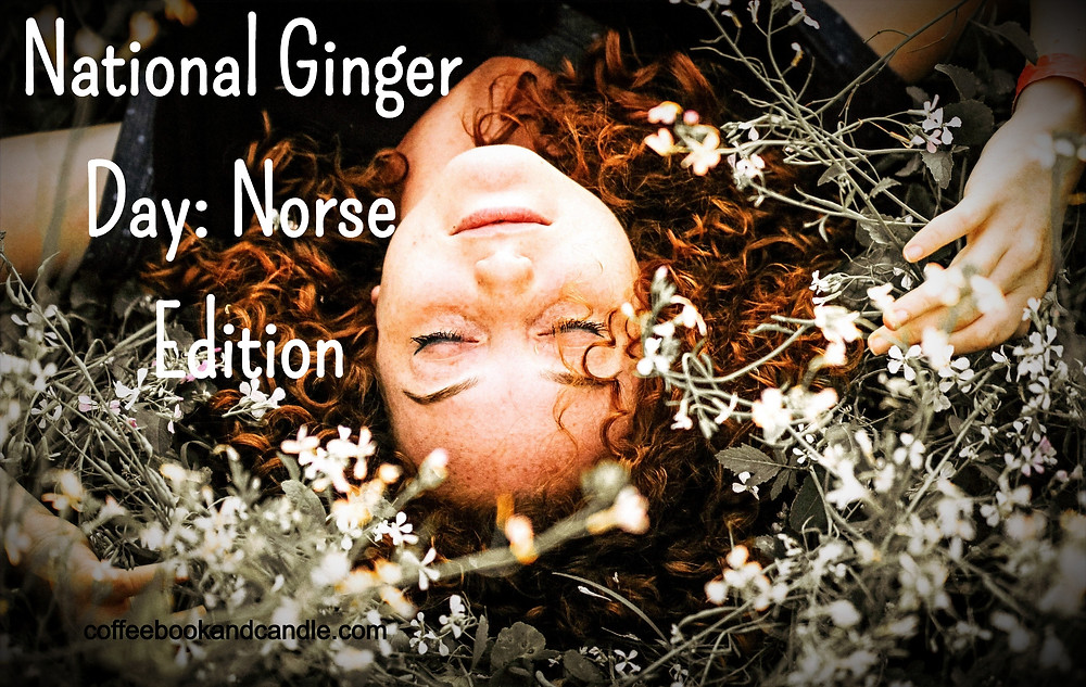 Book blog Coffee, Book, & Candle lists our favorite Norse inspired gingers in honor of reading challenge Norsevember and National Red Hair Day, National Ginger Day, and National Ginger Appreciation Day.