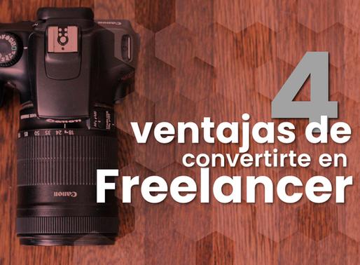 4 Ventajas de convertirte en Freelancer
