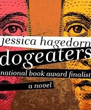 Dogeaters (1990) by Jessica Hagedorn