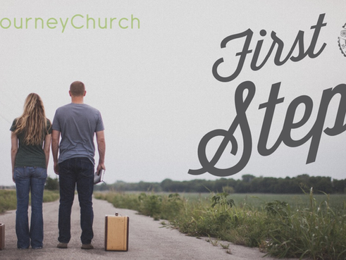 Sundays, After our Service - First Steps