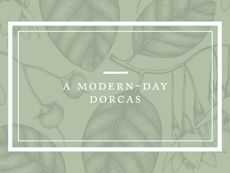 A Modern-Day Dorcas