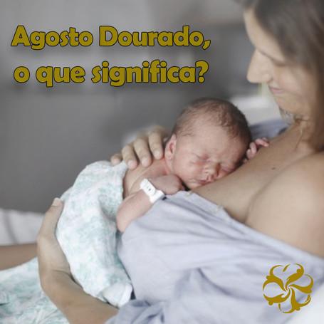 Agosto Dourado: Mês do Aleitamento Materno