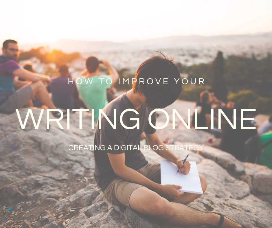 """The guide """"How to Improve Your Writing Online"""" is a free guide that will help you create better content and your visibility online by creating a digital blog strategy, learning about SEO and how to be in top of your writing game."""