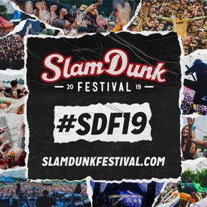 More Acts Added to Slam Dunk Festival 2019
