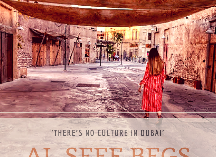 'There's no culture in Dubai' - Al Seef begs to differ...