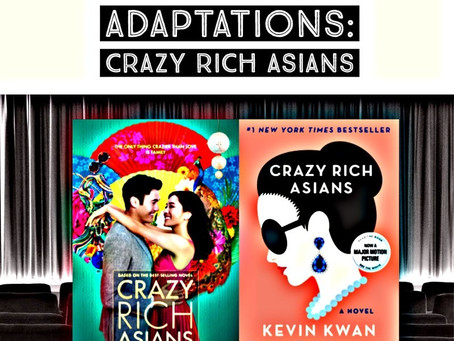 """40 - """"Frantically Reading"""": Book-to-Film Adaptation of Kevin Kwan's CRAZY RICH ASIANS"""