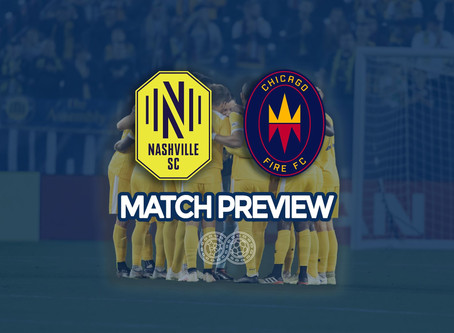 PREVIEW: Nashville SC vs Chicago Fire FC