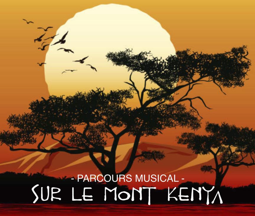Sur le Mont Kenya / Une création musicale en 2021