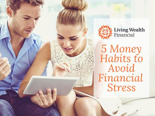 5 Money Habits to Avoid Financial Stress