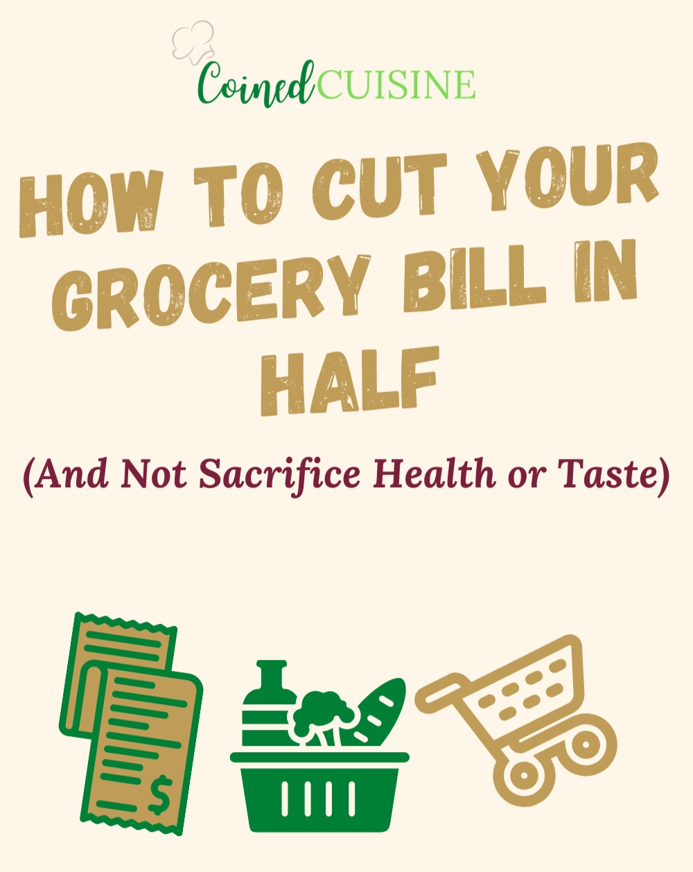 poster that says how to cut your grocery bill in half and be healthy with tasty meals