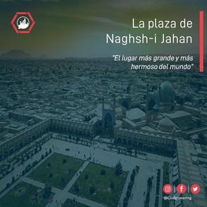 La plaza de Naghsh-i Jahan