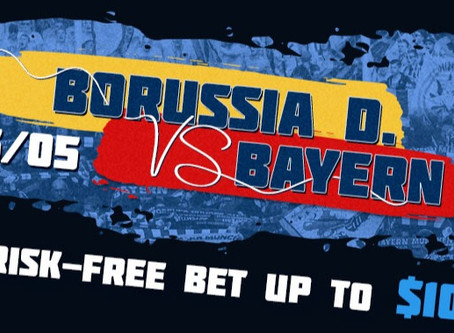 """""""Risk-Free Bet"""" From 1xBet on Borussia vs Bayern Match"""