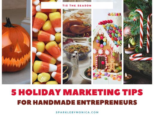 Holiday Marketing Tips for Handmade Entrepreneurs
