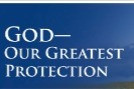 God Is Our Greatest Protection