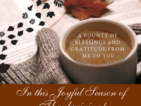 A Bounty of Blessings and Gratitude