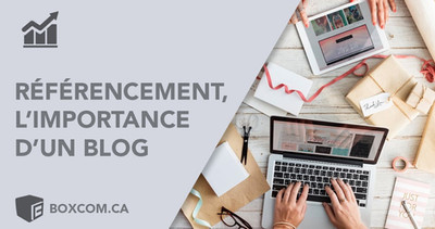 Pourquoi les blogs sont importants pour le référencement internet.