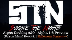 Alpha Devblog #20 - Alpha 1.6 Preview (Prison Island Rework | Halloween Content++)