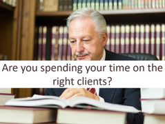 You could be working for the wrong clients!