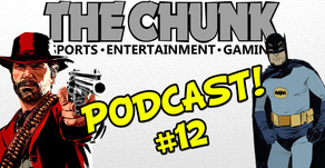 NBA Christmas Day Lineup, The Best Batman, and Red Dead Redemption 2 - The Chunk Podcast #12
