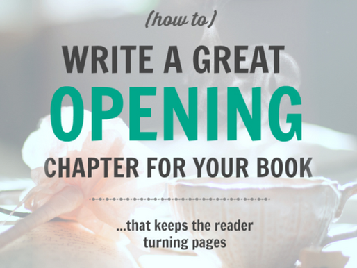 How to Write a Great First Chapter - A Great Opening