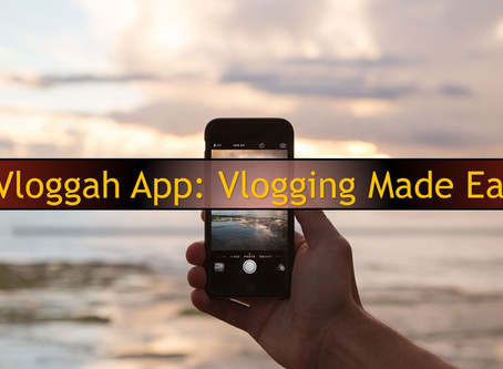 Vloggah App: Vlogging Made Easy