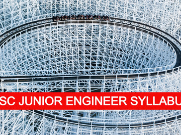 SSC Syllabus for JE Mechanical, Civil, Electrical in PDF | Syllabus 2020