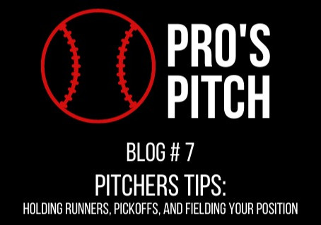 Pitchers Tips: Holding Runners, Pickoffs, and Fielding Your Position
