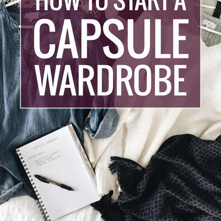 HOW  TO  CREATE  YOUR  CAPSULE  WARDROBE