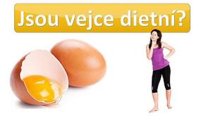 Jsou vejce zdravá a dietní?