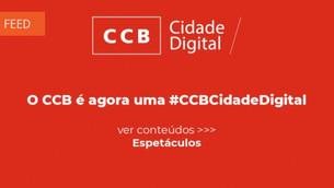 O CCB é agora uma cidade digital