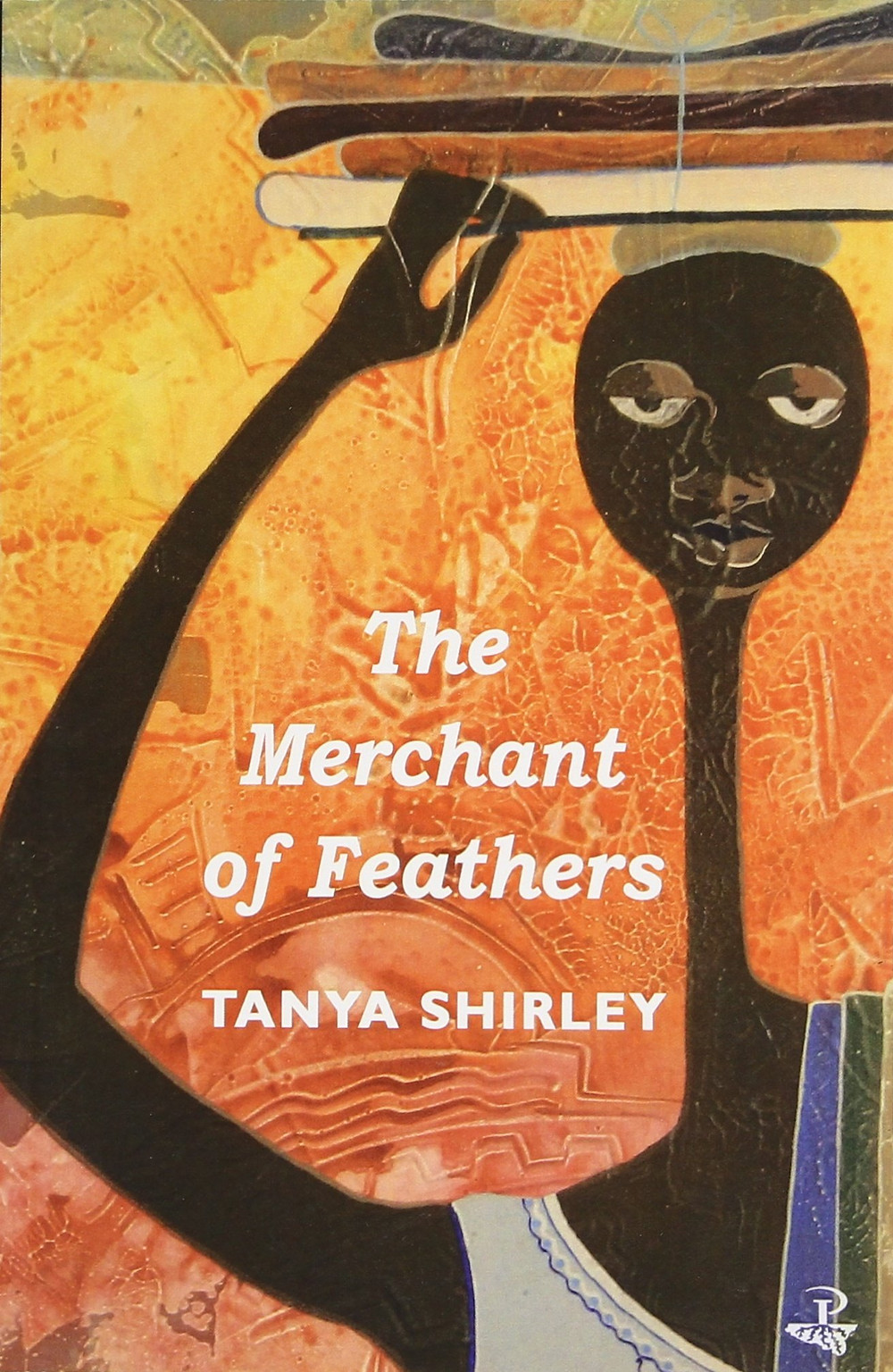 The Merchant of Feathers by Tanya Shirley : the book slut book reviews