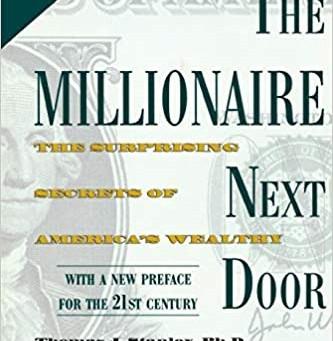 38.  The Millionaire Next Door -  Making Money - The American Way