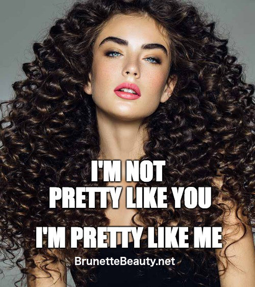 "I'm not pretty like you. I""m Pretty Like Me"