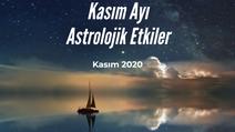 Kasım Ayı Astrolojik Etkiler