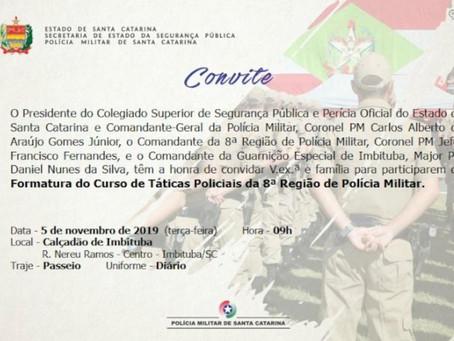 A formatura do curso de táticas policiais será na próxima terça-feira (05) em Imbituba