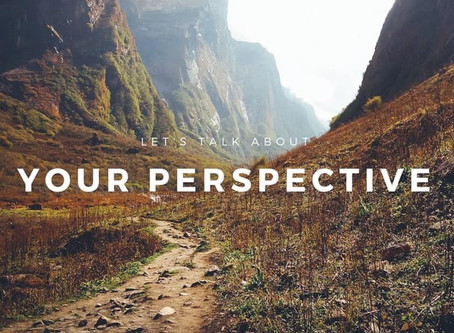 Sounds of My Writings: Perspective is Important