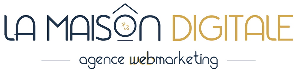 La Maison Digitale - Agence Webmarketing