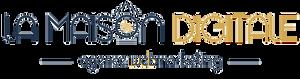 La Maison Digitale - Agence Webmarketing