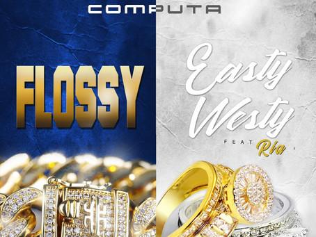 Computa - Flossy/ Easty Westy (Single)