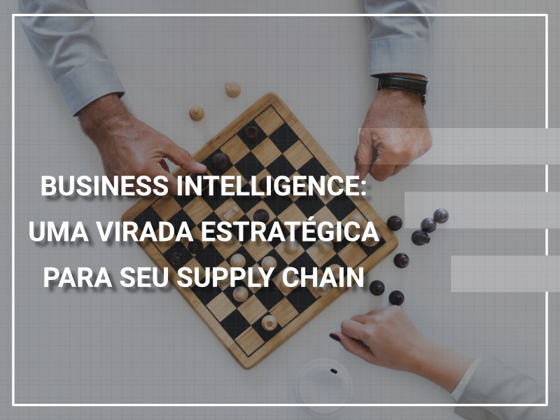 imagem xadrez estratéia supply chain managment