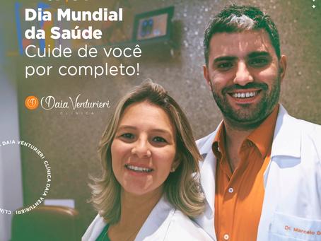 07/04 Dia Mundial da Saúde - Cuide de você por completo!