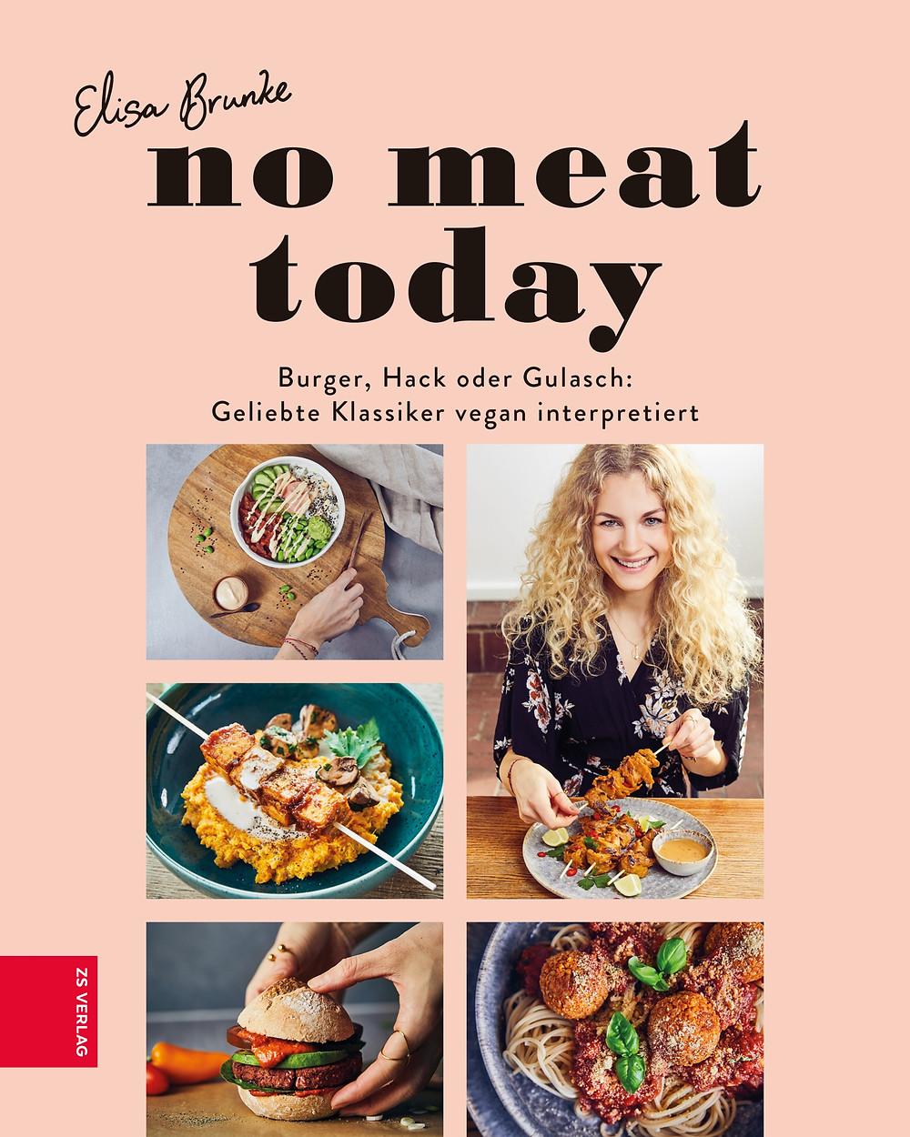 """""""No Meat Today"""" von Elisa Brunke erscheint am 4. September 2020 im ZS Verlag"""