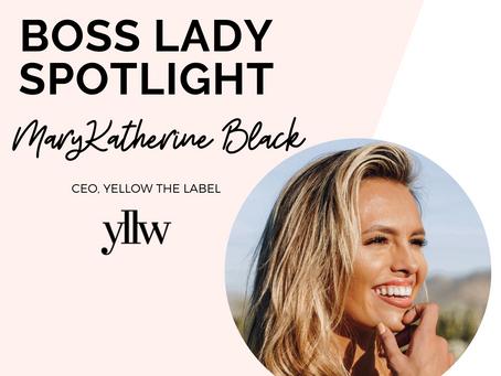Boss Lady Spotlight   MaryKatherine Black