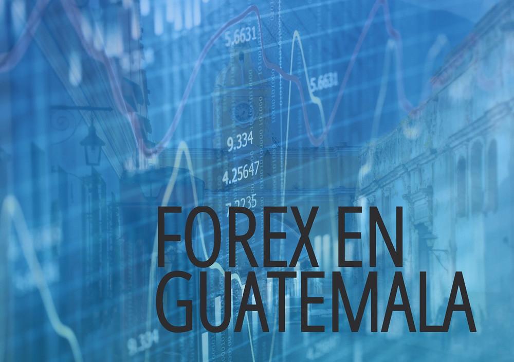 Los Mejores Brokers de Forex en Guatemala