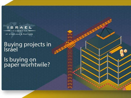 Buying Projects in Israel… Is Buying on Paper Worthwhile?