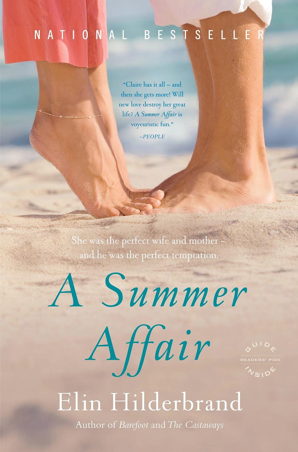 A Summer Affair by Elin Hilderbrand : the book slut book reviews