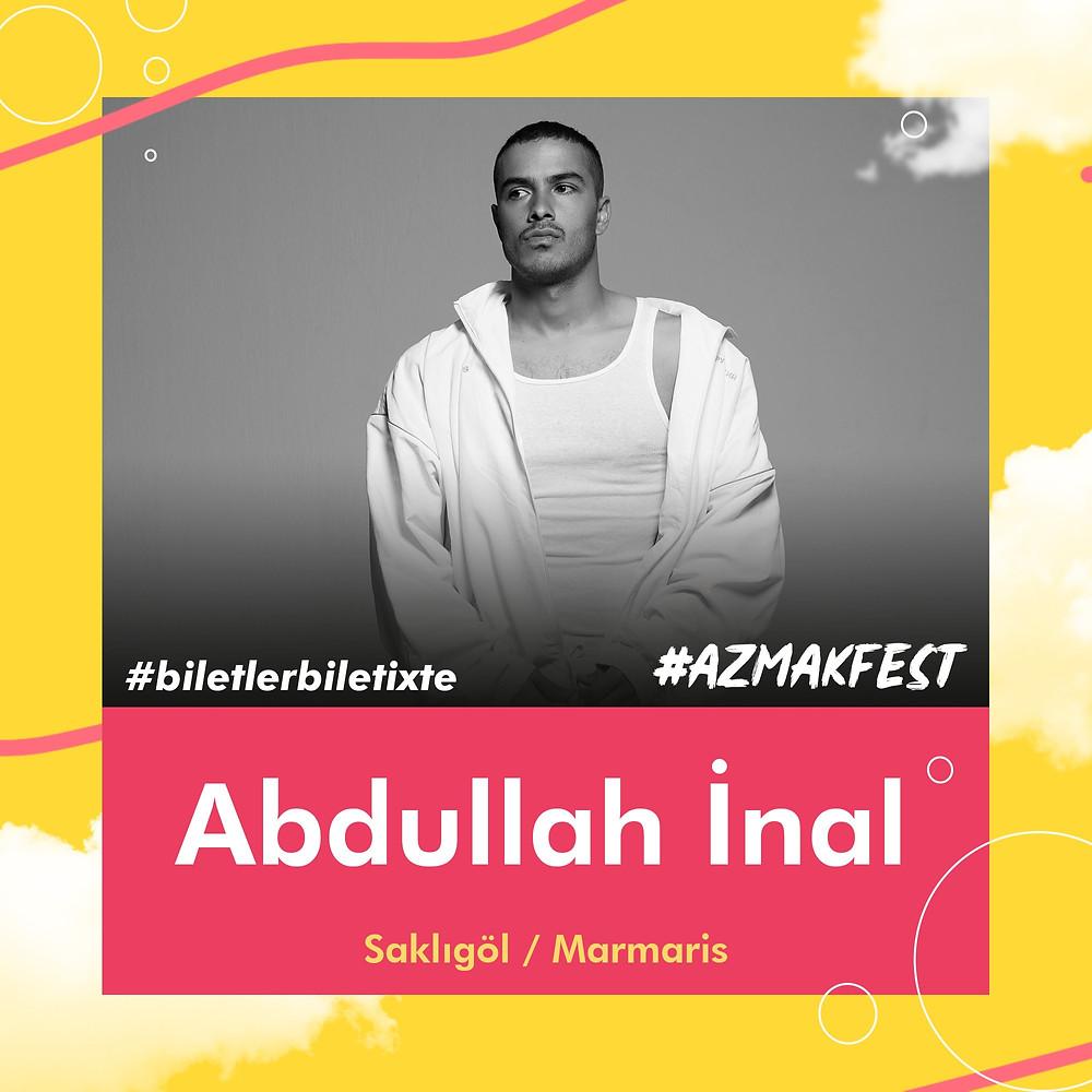 #AzmakFest DJ masasına, party'lerin en cool ve çekici çocuğu Abdullah İnal çıkıyor