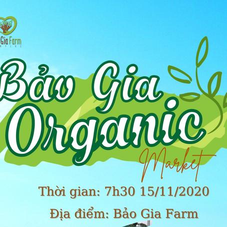 BẢO GIA FARM ORGANIC MARKET LẦN 1 - Nông nghiệp bền vững