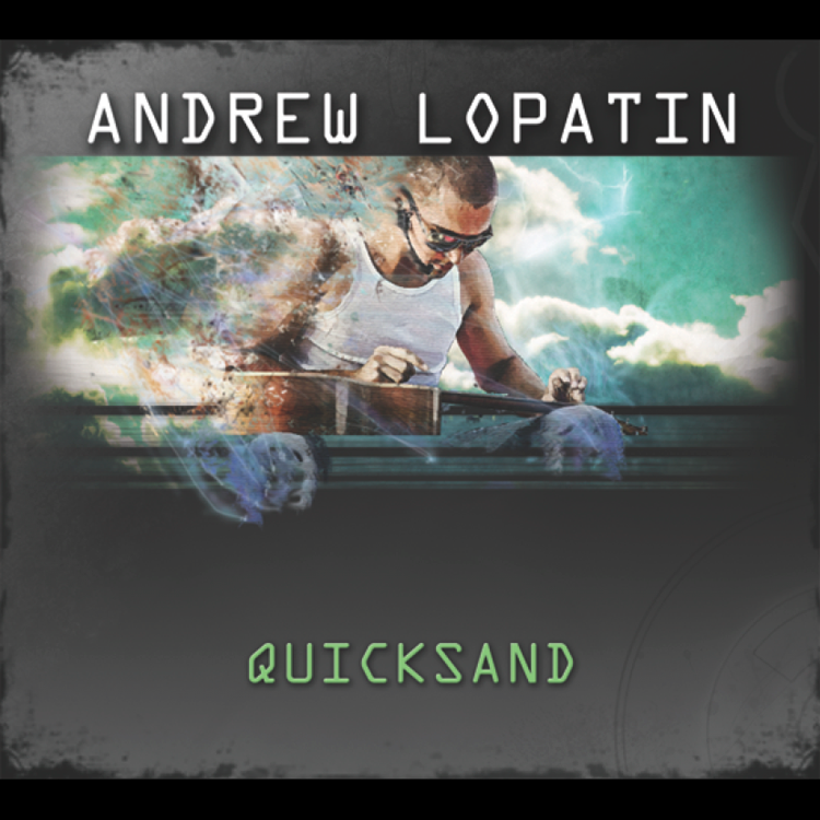 Quicksand - Andrew Lopatin Guitariste AirTap